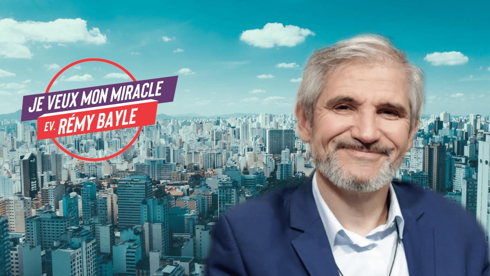 Je veux mon Miracle by Rémy Bayle